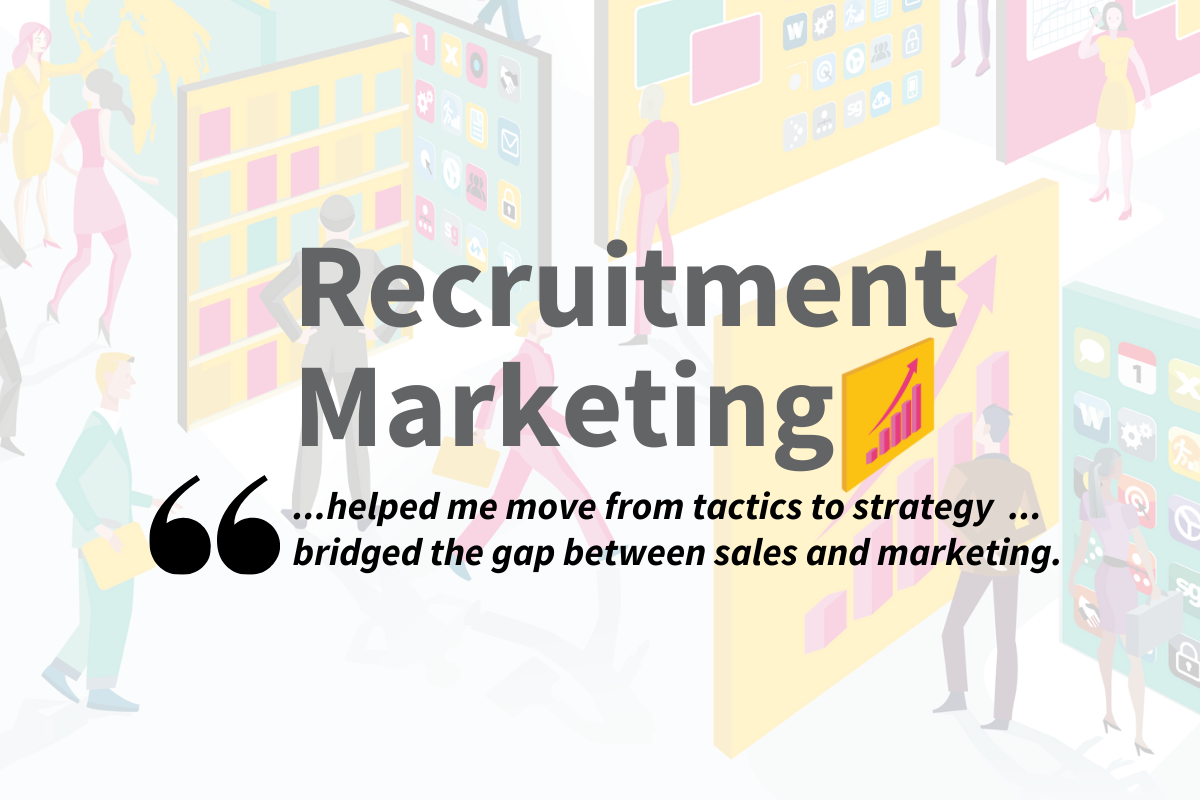 Recruitment Marketing - Sales-Led! (coming soon)
